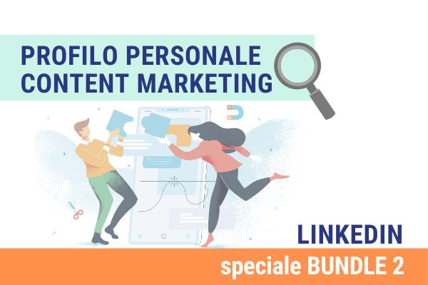 Linkedin Bundle 2 | Profilo e content marketing