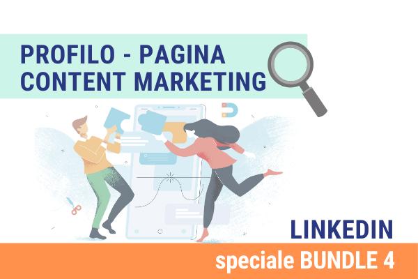 Linkedin Bundle 4 | Profilo, pagina e content marketing